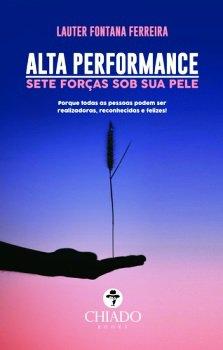 ALTA PERFORMANCE - SETE FORÇAS SOB SUA PELE.jpg