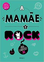 a mamãe é do rock.jpg
